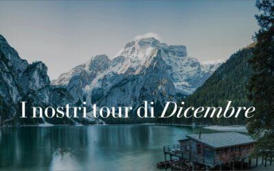 I Nostri Tour di Dicembre 2020